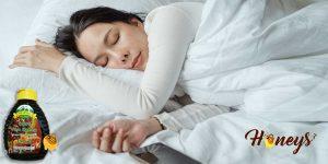 For your knowledge, honey has sleep benefits. It clocks a good night sleep so you can wake up feeling brand new.